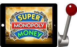 Super Monopoly Money free ipad slot