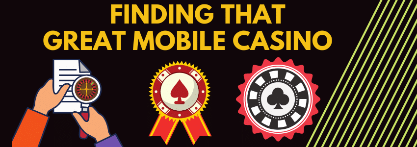 How to Choose a Great Mobile Slots & Games Casino
