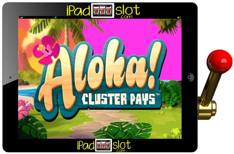 NETENT Aloha Cluster Pays Free Slots Game Guide
