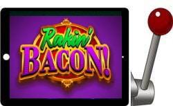 Rakin' Bacon free slot
